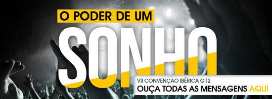 VII Convenção Ibérica G12 «O Poder de um Sonhos»
